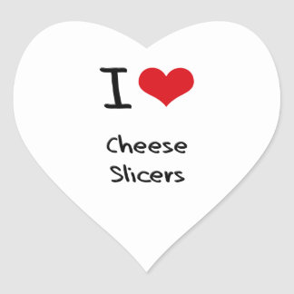I love Cheese Slicers Heart Sticker