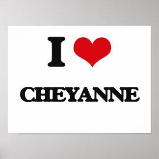 I Love Cheyanne Poster