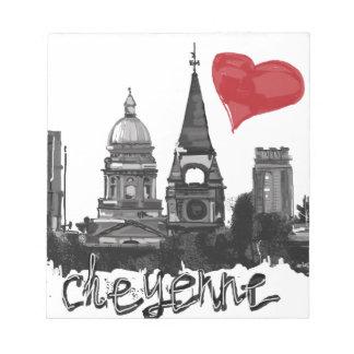 I love Cheyenne Notepad