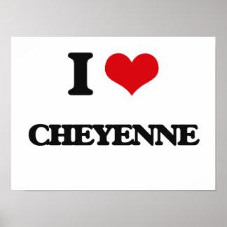 I Love Cheyenne Poster