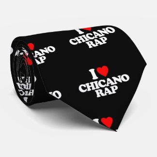 I LOVE CHICANO RAP TIE