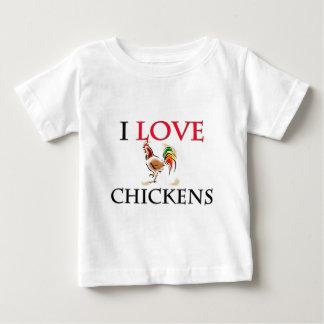 I Love Chickens Baby T-Shirt