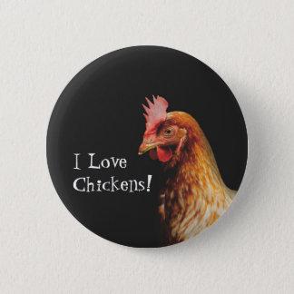 I Love Chickens Button