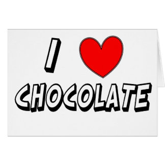 I Love Chocolate Card