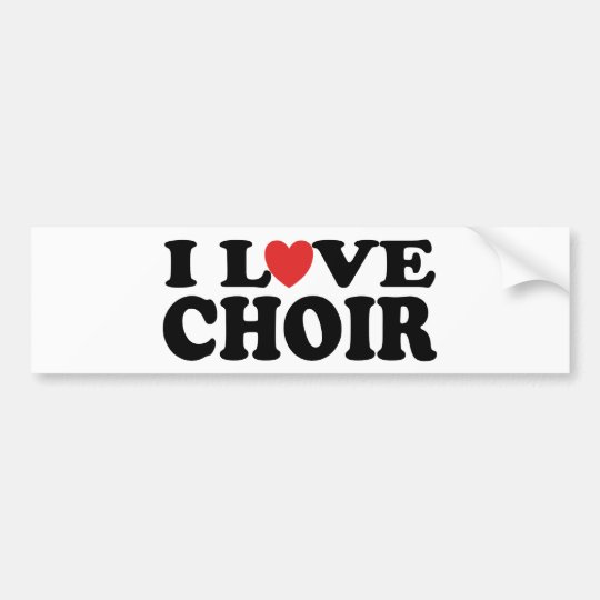 I Love Choir Bumper Sticker