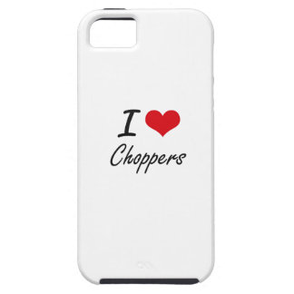 I love Choppers Artistic Design Case For The iPhone 5