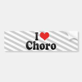 I Love Choro Bumper Sticker