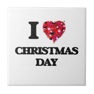 I love Christmas Day Ceramic Tiles