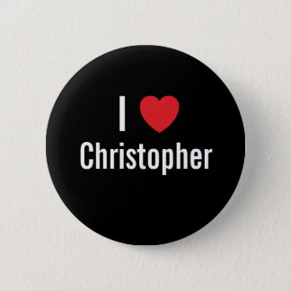 I love Christopher 2 Inch Round Button