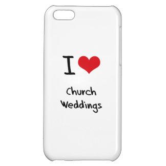 I love Church Weddings iPhone 5C Case