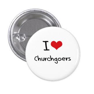 I love Churchgoers Pinback Buttons