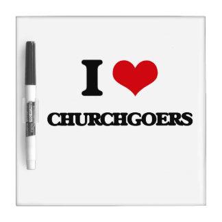 I love Churchgoers Dry-Erase Board