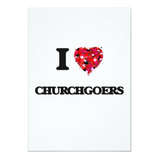 "I love Churchgoers 5"" X 7"" Invitation Card"