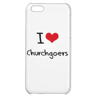 I love Churchgoers Cover For iPhone 5C