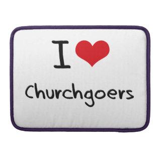 I love Churchgoers Sleeve For MacBook Pro