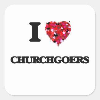I love Churchgoers Square Sticker