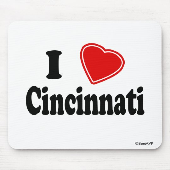 I Love Cincinnati Mouse Pad