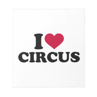 I love Circus Notepad