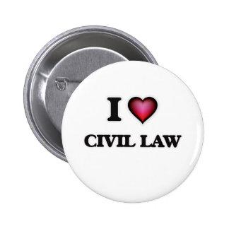 I Love Civil Law 2 Inch Round Button