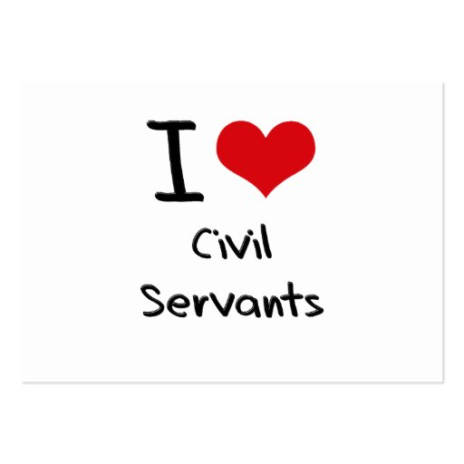 I love Civil Servants Business Card Templates