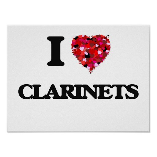I love Clarinets Poster