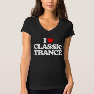 I LOVE CLASSIC TRANCE T-Shirt