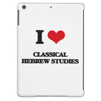 I Love Classical Hebrew Studies Cover For iPad Air