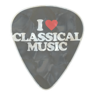 I LOVE CLASSICAL MUSIC PEARL CELLULOID GUITAR PICK