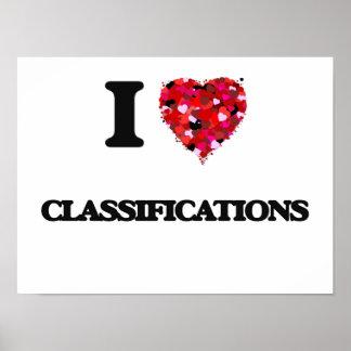 I love Classifications Poster