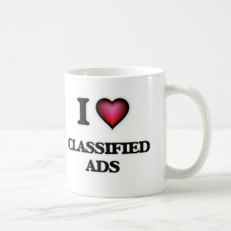 I love Classified Ads Coffee Mug