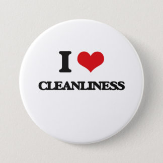 I love Cleanliness 3 Inch Round Button