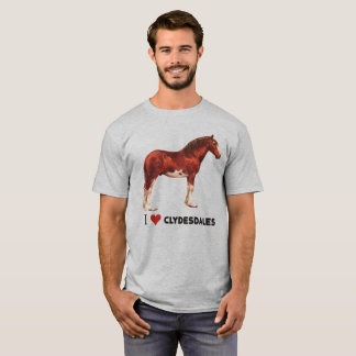 I love Clydesdales T-Shirt