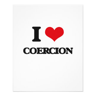 I love Coercion Flyers