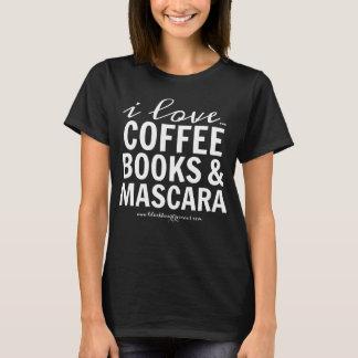 I Love Coffee Books & Mascara T-Shirt