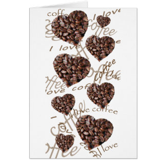 I Love Coffee!! Card