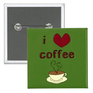 I Love Coffee - Change Color 2 Inch Square Button