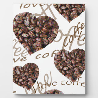 I Love Coffee!! Plaque