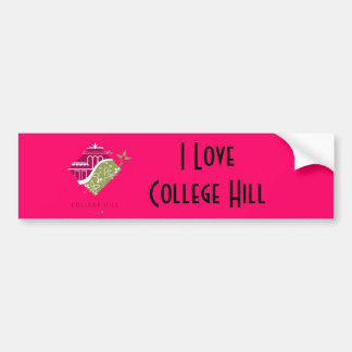 I LOVE COLLEGE HILL Bumper sticker! Bumper Sticker