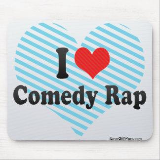 I Love Comedy Rap Mouse Pad