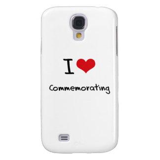 I love Commemorating Galaxy S4 Cover