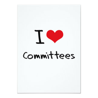 I love Committees Card