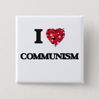 I love Communism 2 Inch Square Button