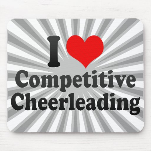 I love Competitive Cheerleading Mouse Pads