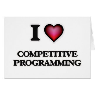 I Love Competitive Programming Card