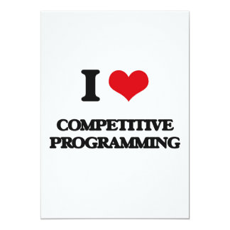 I Love Competitive Programming 5x7 Paper Invitation Card