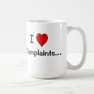 I Love Complaints Humorous Customer Service Saying Coffee Mug
