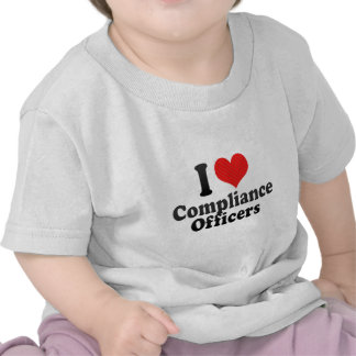 I Love Compliance Officers T-shirt