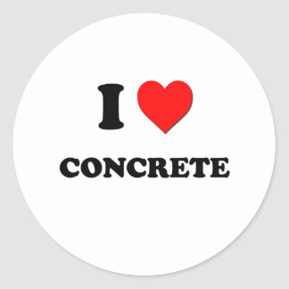I love Concrete Classic Round Sticker