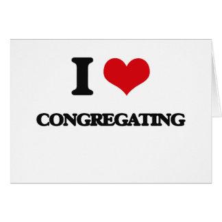 I love Congregating Card