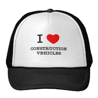 I Love Construction Vehicles Trucker Hats